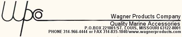 Wagner Products Company P.O. Box 221001 St. Louis, MO 63122 (314) 966-4444